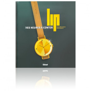 Livre Lip, Des Heures à Conter